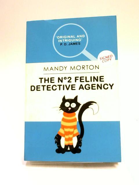 The No 2 Feline Detective Agency by Mandy Morton