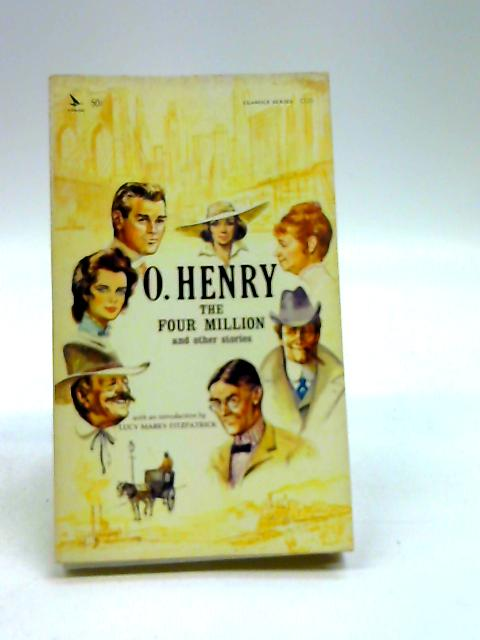 The Four Million by O. Henry