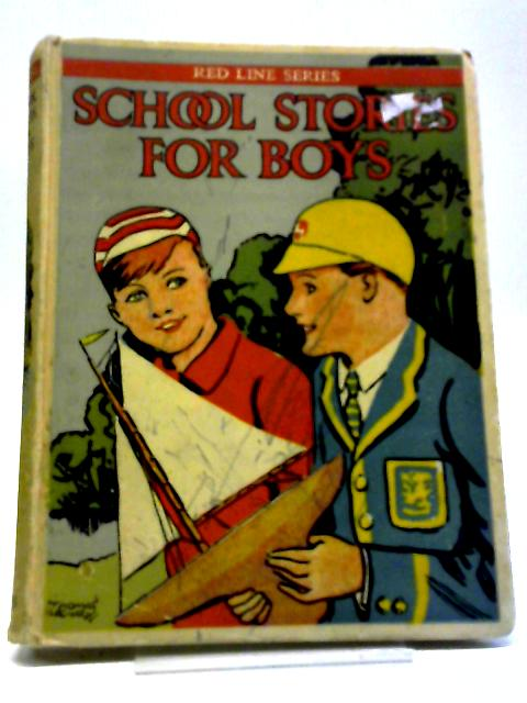 The Red Line School Stories For Boys by Unstated