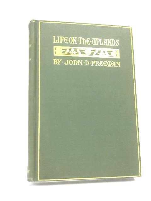 Life on the uplands By Freeman