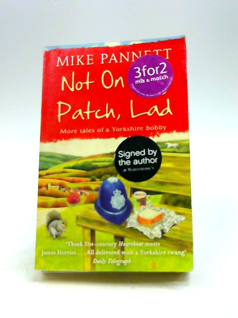 Not On My Patch, Lad by Pannett, Mike
