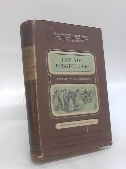 Can You Forgive Her? Volume 2 by Anthony Trollope