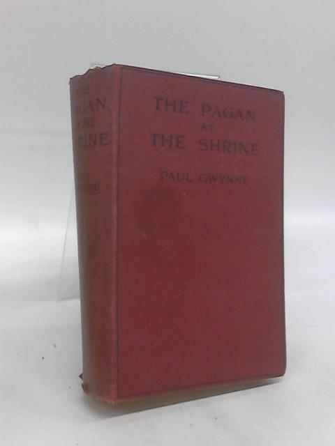 The Pagan at the Shrine by Paul Gwynne