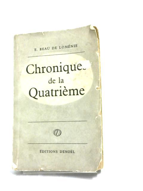 Chroniques De La Quatrieme by Lomenie