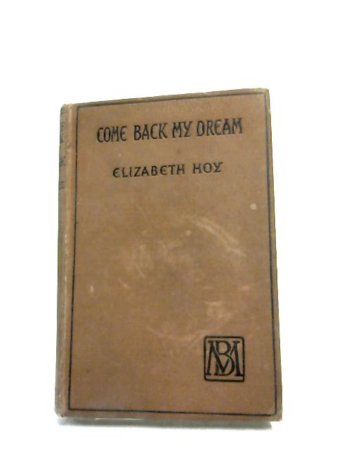 Come Back my Dream by Hoy