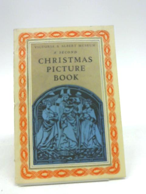 A second Christmas picture book (Small picture books series; no.38) By Victoria and Albert Museum