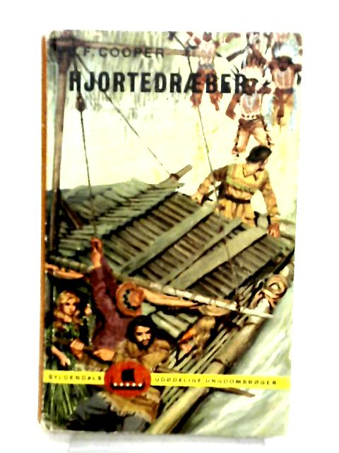 Hjortedraeber by J. F. Cooper