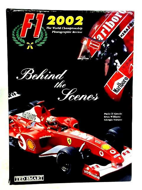 F1 2002, Behind the Scenes By Bryn Williams
