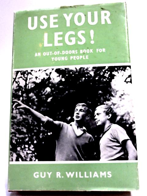 Use Your Legs! by Williams