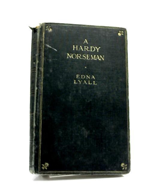 A Hardy Norseman by Edna Lyall