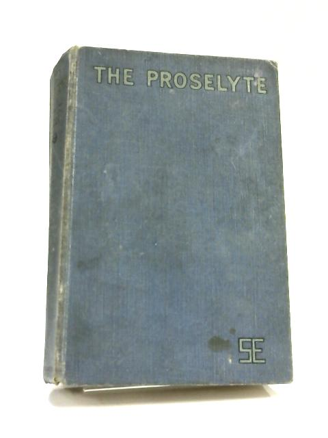 The Proselyte by Susan Ertz,