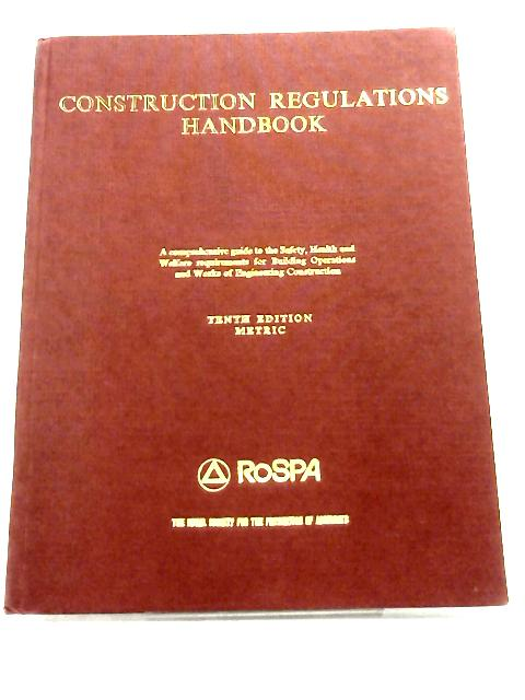 Constructions Regulations Handbook by Anon