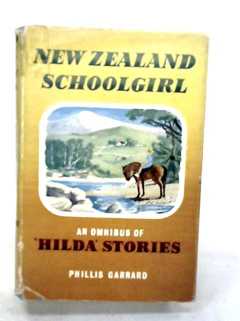 New Zealand schoolgirl : an omnibus of 'Hilda' stories. by Anon