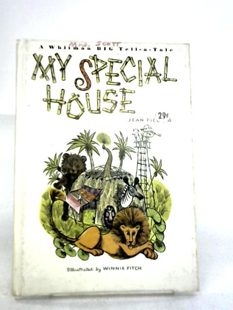My Special House by Jean Fiedler