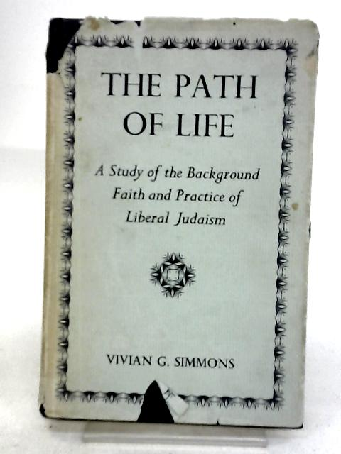 The Path of Life by Simmons, Vivian G; Edgar