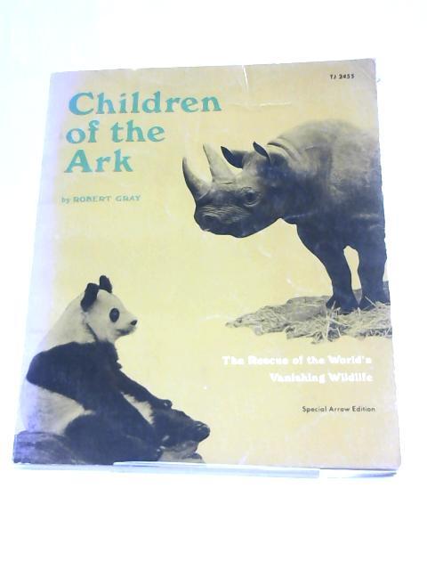 Children of the Ark by Robert Gray