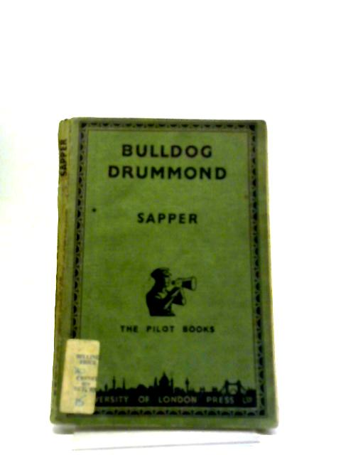 Bulldog Drummond by Sapper