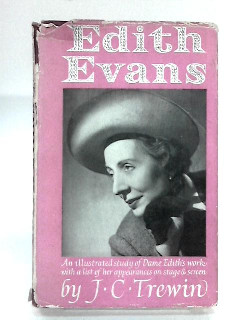 Edith Evans by Trewin, J. C