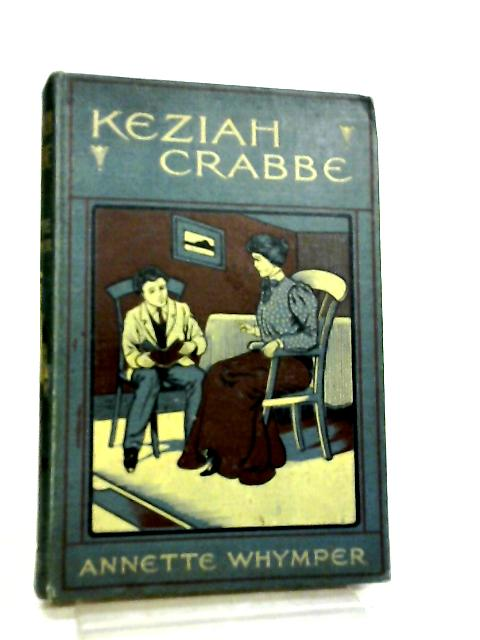 Keziah Crabbe by Annette Whymper