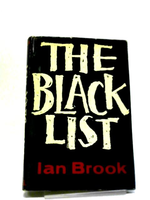 The Black List by Ian Brook