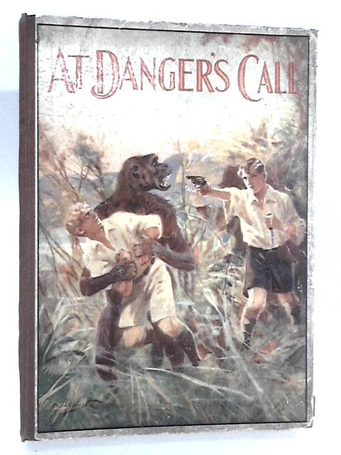 At Dangers Call by Cpt F.A.M Webster