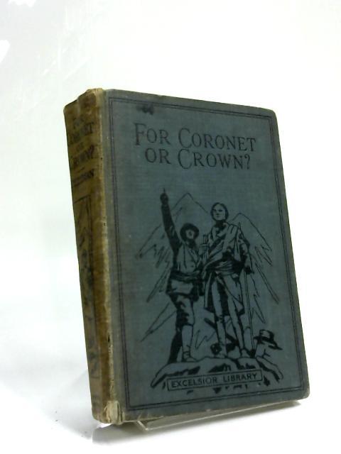 For Coronet Or Crown? by Grace Pettman