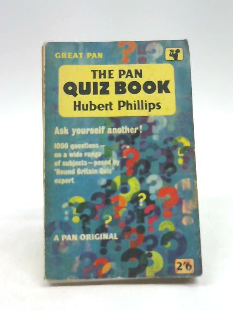 The Pan Quiz Book by Phillips, Hubert
