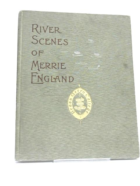 River Scenes of Merrie England by G.B. Vaile,