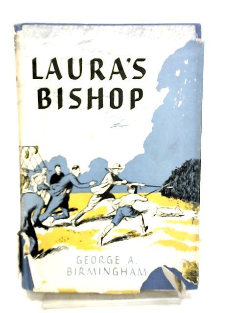 Laura's Bishop by Birmingham, George A.