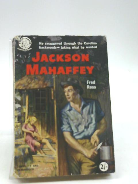 Jackson Mahaffey (Corgi books series) by Ross, Fred