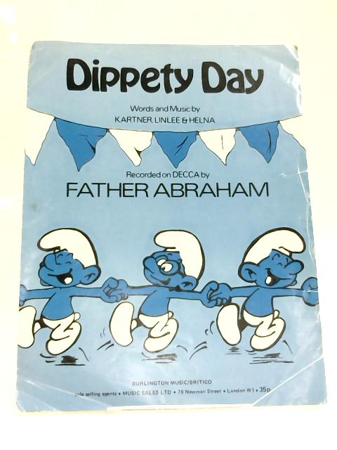 Dippety Day 1977 Sheet Music Piano Vocal By Kartner, Linlee & Helna