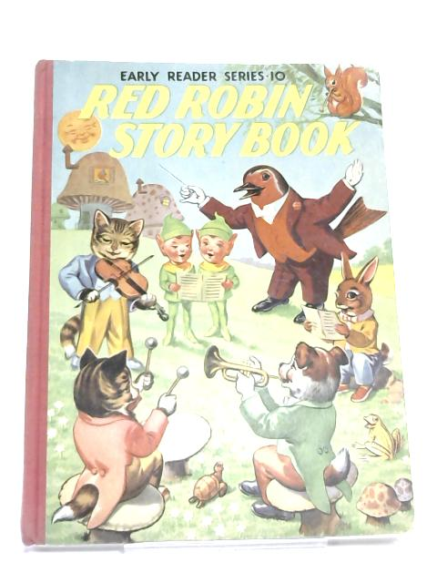 Red Robin Story Book by Unspecified