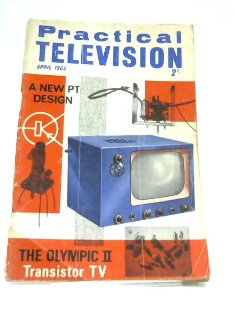 Practical Television April 1965 by Anon