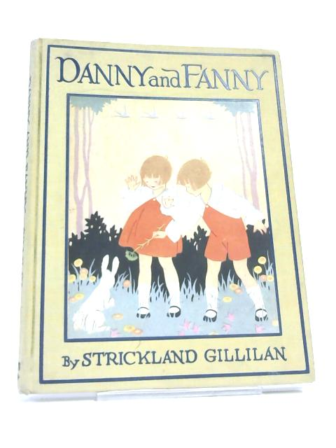 Danny and Fanny by Gillilan, Strickland W