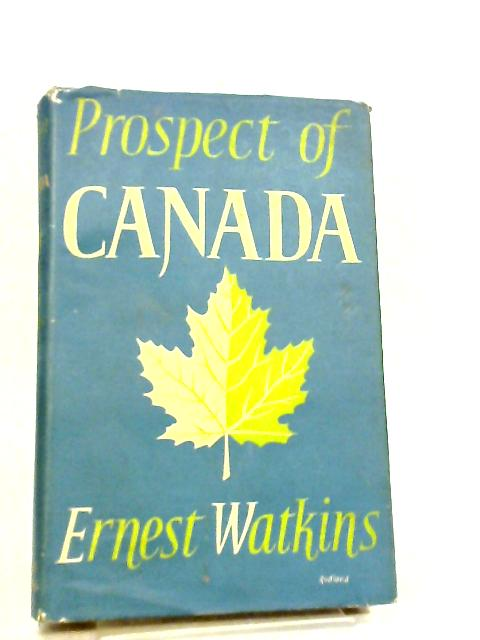 Prospect of Canada by Ernest Watkins