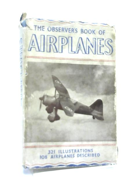The Observer's Book of Airplanes by Joseph Lawrence,