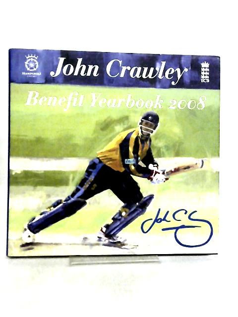 John Crawley Benefit Yearbook 2008 by John Crawley
