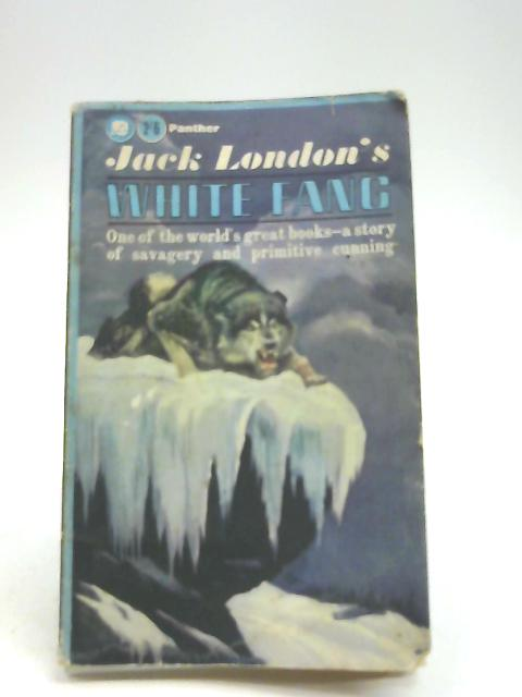 White Fang (Panther Books. no. 1596.) by John Griffith London