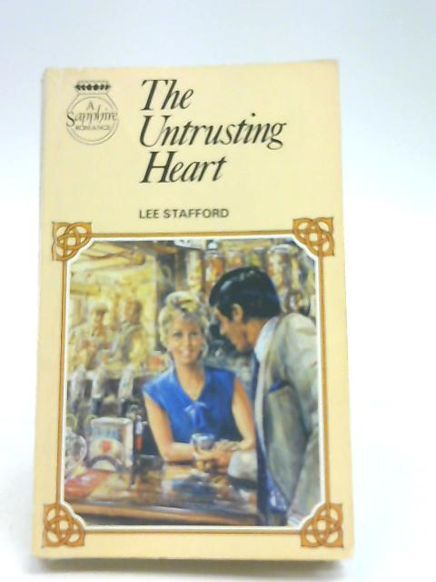 The Untrusting Heart by Lee Stafford