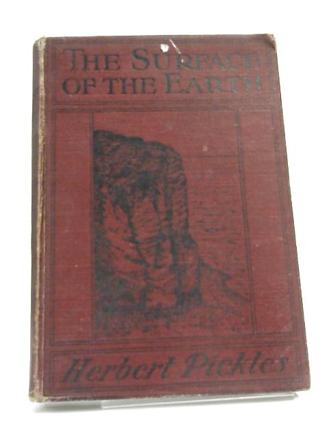 The Surface of the Earth by Herbert Pickles