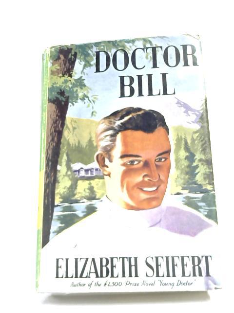 Doctor Bill by Seifert