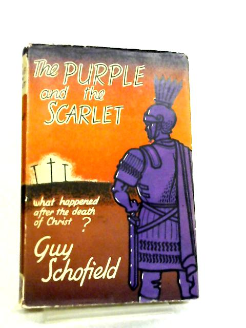 The Purple And The Scarlet By Guy Schofield