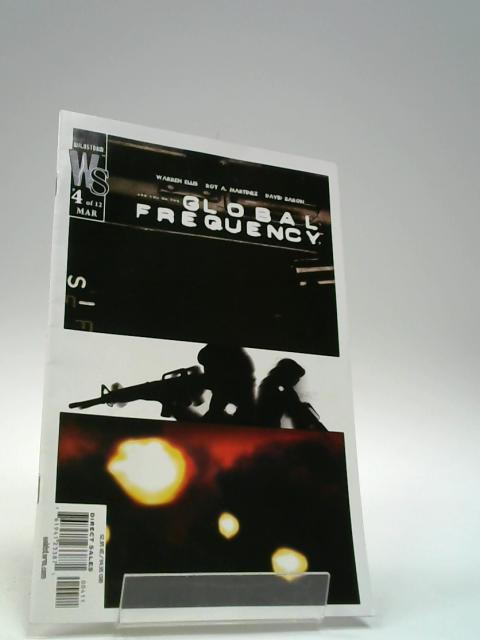 Global Frequency #4 By Warren Ellis