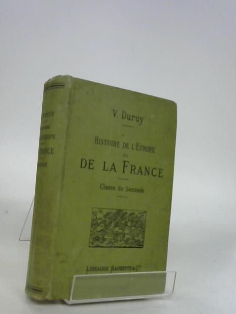 Histoire de l'Europe et particulierement de la France de 1270 a 1610 - french By Duruy