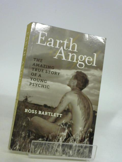 Earth Angel by Bartlett, Ross