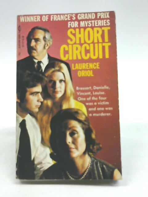 Short Circuit By Laurence Oriol