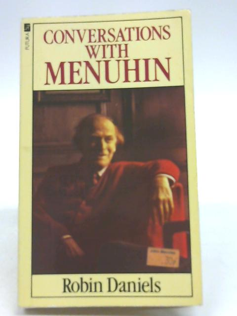 Conversations with Menuhin By Daniels, Robin