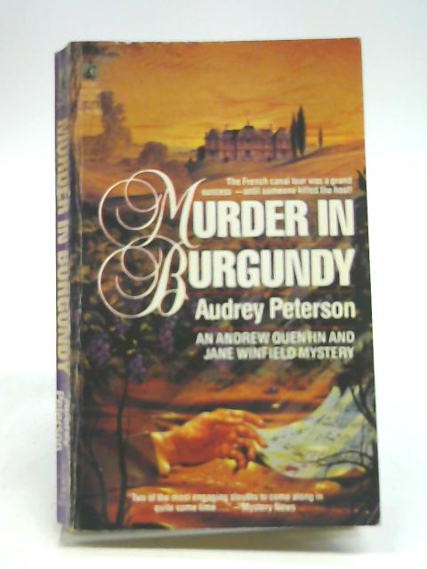 Murder in Burgundy By Peterson, Audrey