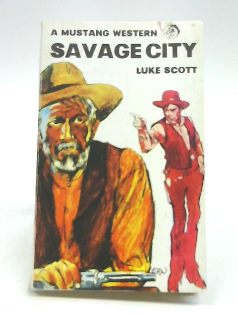 Savage City by Luke Scott