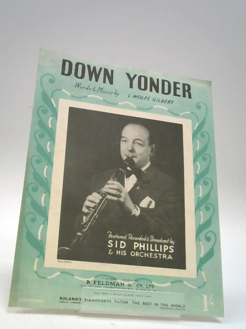 Down Yonder By L. Wolfe Gilbert